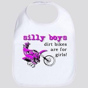 Dirt Bikes Are For Girls Motocross Bike Funny Bib