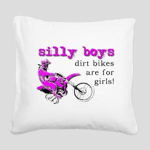 Dirt Bikes Are For Girls Motocross Bike Funny Squa