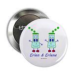 "Erlen & Erlene 2.25"" Button (10 pack)"