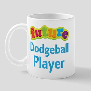 Future Dodgeball Player Mug