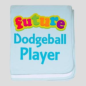 Future Dodgeball Player baby blanket