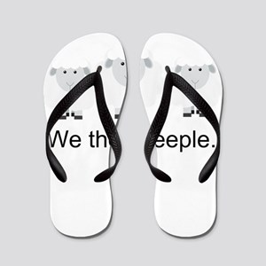 We the Sheeple Flip Flops