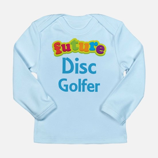 Future Disc Golfer Long Sleeve Infant T-Shirt