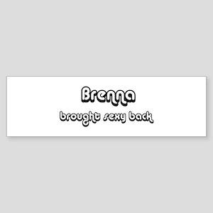 Sexy: Brenna Bumper Sticker