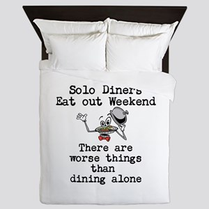 solo diners eat out weekend Queen Duvet