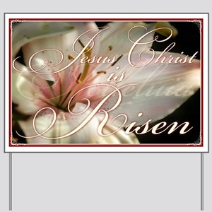 Christ is Risen Yard Sign