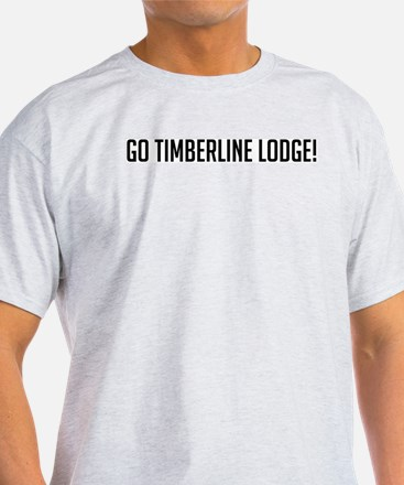 Go Timberline Lodge Ash Grey T-Shirt