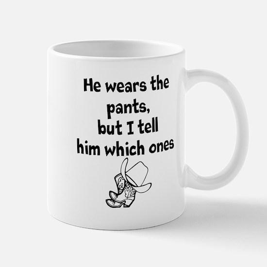 He Wears The Pants Mug