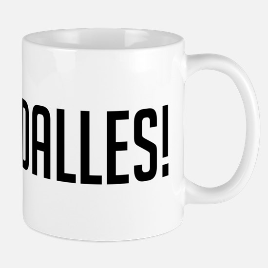 Go The Dalles Mug
