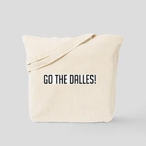 Go The Dalles Tote Bag