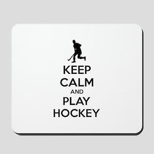 Keep calm and play hockey Mousepad