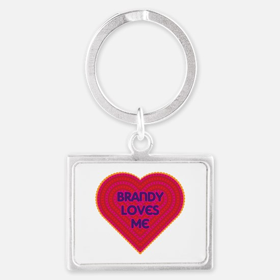 Brandy Loves Me Landscape Keychain