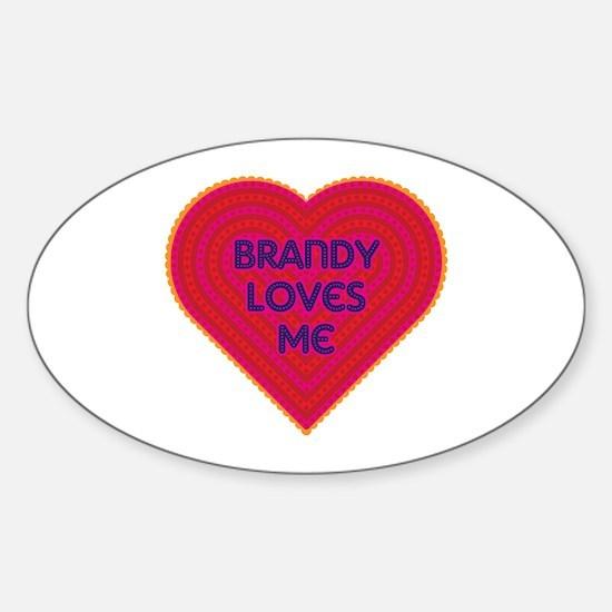 Brandy Loves Me Decal