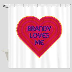 Brandy Loves Me Shower Curtain