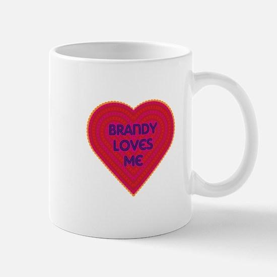 Brandy Loves Me Mug