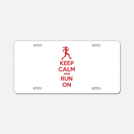 Keep calm and run on Aluminum License Plate