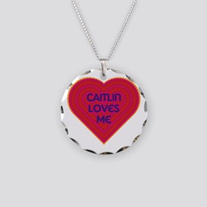 Caitlin Loves Me Necklace
