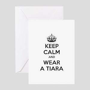 Keep calm and wear a tiara Greeting Card