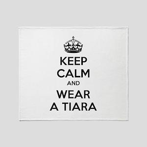 Keep calm and wear a tiara Throw Blanket