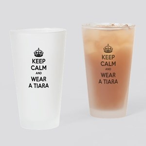 Keep calm and wear a tiara Drinking Glass