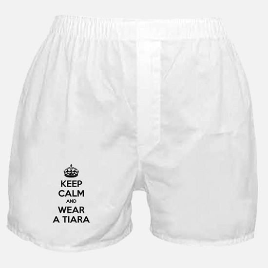Keep calm and wear a tiara Boxer Shorts