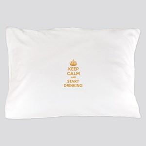 Keep calm and start drinking Pillow Case