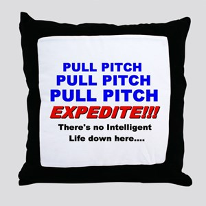Pull Pitch Expedite Throw Pillow