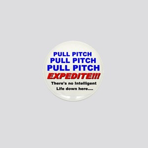 Pull Pitch Expedite Mini Button