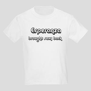 Sexy: Esperanza Kids T-Shirt