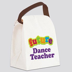 Future Dance Teacher Canvas Lunch Bag