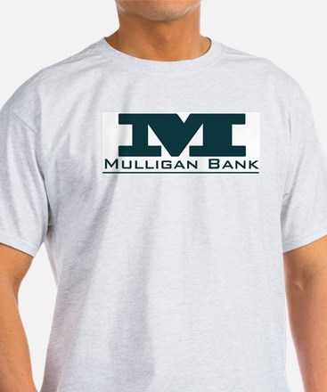 Mulligan Bank T-Shirt