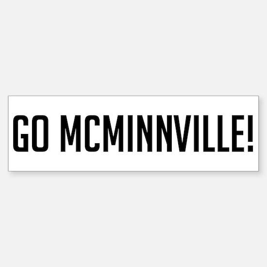 Go McMinnville Bumper Bumper Bumper Sticker