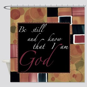 be still Shower Curtain