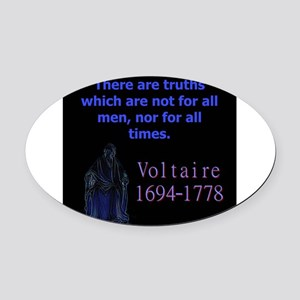 There Are Truths - Voltaire Oval Car Magnet