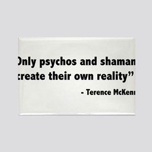 Create reality Terence Mckenna Rectangle Magnet