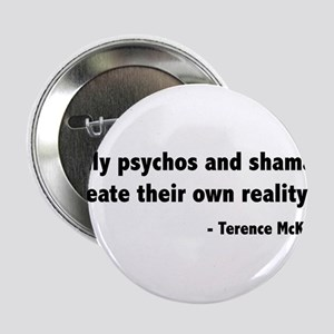 """Create reality Terence Mckenna 2.25"""" Button"""