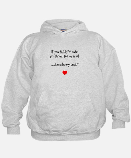 Wanna Be My Uncle? Hoodie