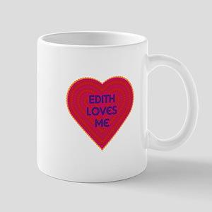 Edith Loves Me Mug