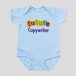 Future Copywriter Infant Bodysuit