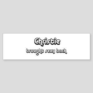 Sexy: Christie Bumper Sticker
