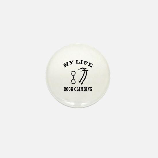 My Life Rock Climbing Mini Button