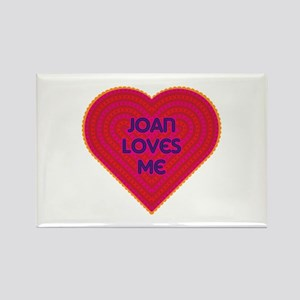 Joan Loves Me Rectangle Magnet