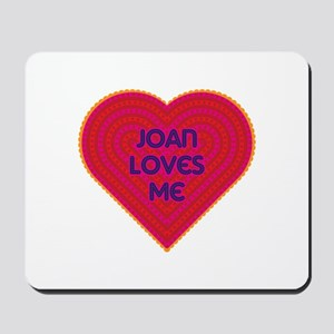 Joan Loves Me Mousepad
