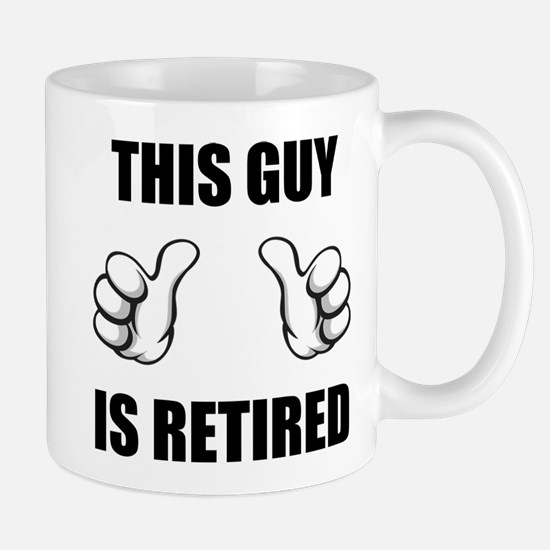 This Guy Is Retired Mug Mugs