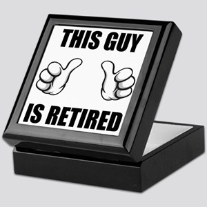 This Guy Is Retired Keepsake Box