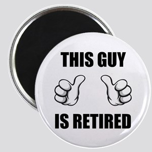 This Guy Is Retired Magnet