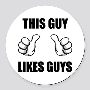 This Guy Likes Guys Round Car Magnet