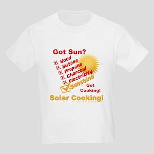Got Sun? Solar Cooking T-Shirt