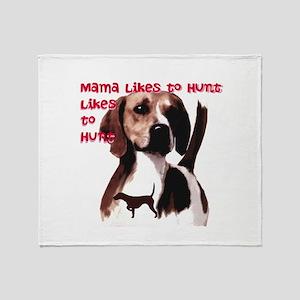 mama likes to hunt Throw Blanket