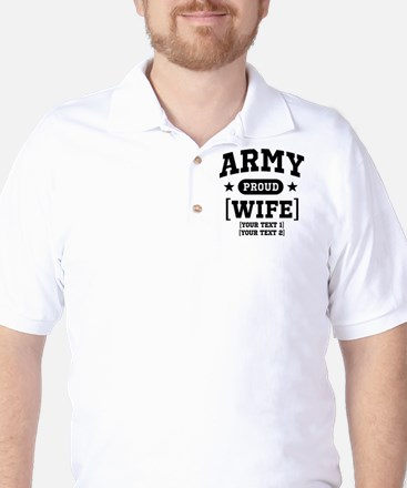Army Wife/Aunt/Uncle Golf Shirt